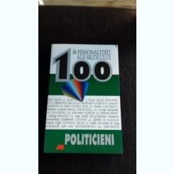 100 DE PERSONALITATI ALE SECOLULUI XX. POLITICIENI - BERND JORDAN