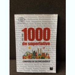 100 de superlative - Ion Toma