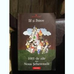 1001 DE ZILE,ILF SI PETROV