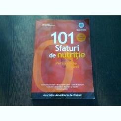 101 SFATURI DE NUTRITIE PENTRU PERSOANELE CU DIABET - PATTI B. GEIL