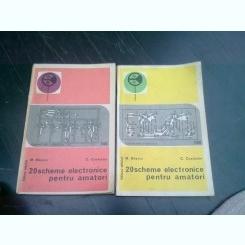 20 SCHEME ELECTRONICE PENTRU AMATORI - M. BASOIU  2 VOLUME
