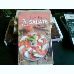 24 DE RETETE SALATE - LAURA ADAMACHE