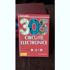 305 CIRCUITE ELECTRONICE