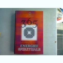 365 DE MODALITATI SIMPLE PENTRU INTENSIFICAREA ENERGIEI SPIRITUALE - MELISSA ALVAREZ