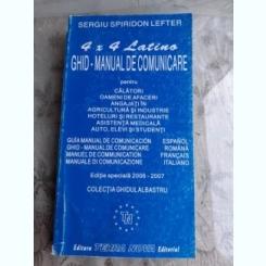 4x4 LATINO, GHID MANUAL DE COMUNICARE - SERGIU SPIRIDON LEFTER