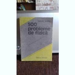 500 PROBLEME DE FIZICA - MIHAIL SANDU