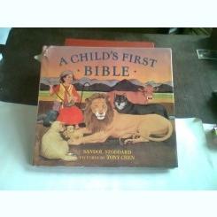 A CHILD'S FIRST BIBLE - SANDOL STODDARD