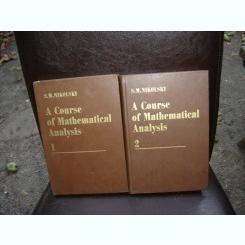 A COURSE OF MATHEMATICAL ANALYSIS - S.M. NIKOLSKY   2 VOLUME