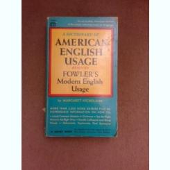 A dictionary americn-english usage based on flower's modern english usage - Margaret Nicholson