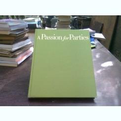 A passion for party - Carolyne Roehm   (pasiunea pentru petrecere)