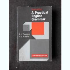 A PRACTICAL ENGLISH GRAMMAR - A.J. THOMSON