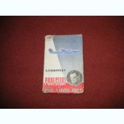 A. S. Iakovlev - Povestiri din viata mea (aviatie)