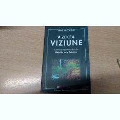 A ZECEA VIZIUNE- JAMES REDFIELD
