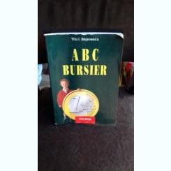 ABC BURSIER - TITU E. BAJENESCU