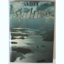 ABOVE SYDNEY - NICHOLAS BRASH  )TEXT IN LIMBA ENGLEZA)