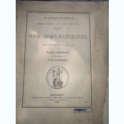 ACADEMIA ROMANA - Discursuri de receptiune XXXIII. - POPORANISMUL IN LITERATURA discurs rostit la 16 (29) maiu 1909 Ed.1909