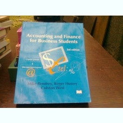 Accounting and finance for business students - Mike Bendrey  (Contabilitate și finanțe pentru studenții din mediul de afaceri)