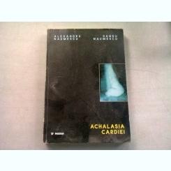 ACHALASIA CARDIEI - ALEXANDRU NAUMESCU