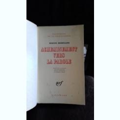 ACHEMINEMENT VERS LA PAROLE - MARTIN HEIDEGGER