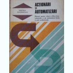 ACTIONARI SI AUTOMATIZARI - N.V. BOTAN  (Manual Pentru Clasa A Xii-a )
