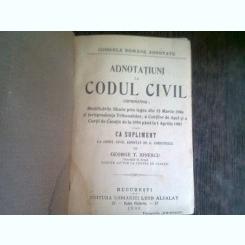 ADNOTATIUNI LA CODUL CIVIL - GEORGE T. IONESCU