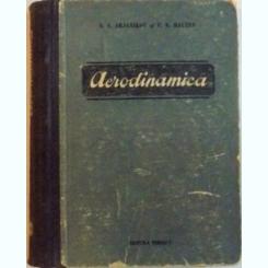 AERODINAMICA DE N.S. ARJANIKOV SI V.N. MALTEV