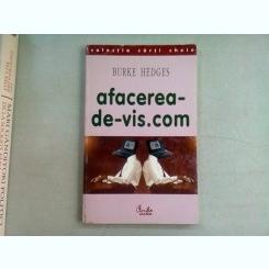 AFACEREA DE -VIS.COM - BURKE HEDGES