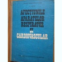 AFECTIUNILE APARATELOR RESPIRATOR SI CARDIOVASCULAR - C. STREIAN