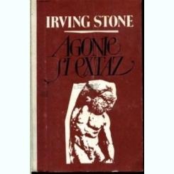 Agonie si extaz Irving Stone