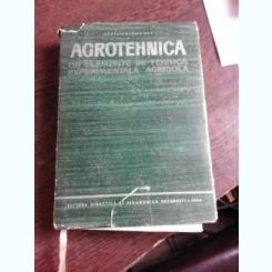 AGROTEHNICA, CU ELEMENTE DE TEHNICA EXPERIMENTALA AGRICOLA - STEFAN DIMANCEA