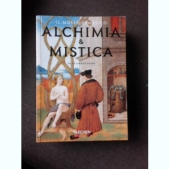 ALCHIMIA AND MISTICA - ALEXANDER ROOB  (TEXT IN LIMBA ITALIANA)