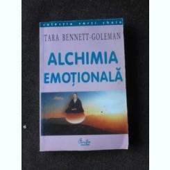 ALCHIMIA EMOTIONALA - TARA BENNETON GOLEMAN