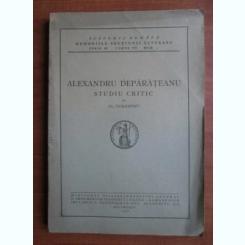 ALEXANDRU DEPARATEANU. STUDIU CRITIC - AL. CIORANESCU