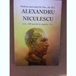 Alexandru Niculescu, 100 de ani de la nastere - Eugenia Avram
