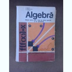 Algebra, manual pentru anul I licee de cultura generala si de specialitate - Z. Bogdanof