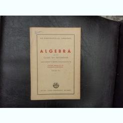 Algebra pentru clasa VI-a secundara - Gh. Dumitrescu si AL. Andronic