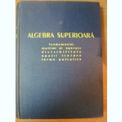ALGEBRA SUPERIOARA DE ALEXANDRU FRODA , 1958
