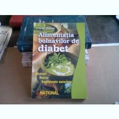 ALIMENTATIA BOLNAVILOR DE DIABET - D.D. CHIRIAC