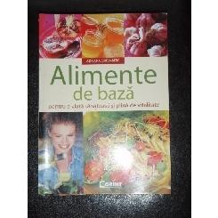ALIMENTE DE BAZA - ADRIANA ORTEMBERG