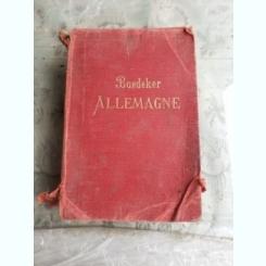 ALLEMAGNE, MANUEL DU VOYAGEUR - KARL BAEDEKER  (CARTE DE CALATORIE, IN LIMBA FRANCEZA(