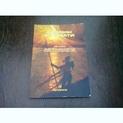 ALMANAH ANTICIPATIA  - EDITIE SPECIALA ATLANTYKRON 25