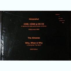 ALMANAHUL CINE,CAND SI DE CE IN SPORTUL DE INALTA PERFORMANTA ROMANESC - 2005