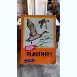 ALMANAHUL VANATORULUI SI PESCARULUI SPORTIV 1986