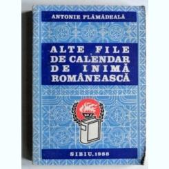 Alte file de calendar de inima romaneasca - Antonie Plamadeala