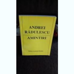 AMINTIRI - ANDREI RADULESCU