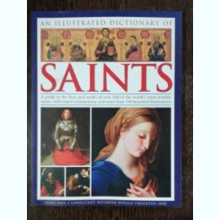 AN ILLUSTRATED DICTIONARY OF SAINTS - TESSA PAUL & CO