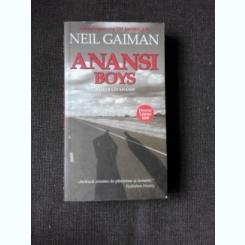 ANANSI BOYS (BAIETII LUI ANANSI) - NEIL GAIMAN
