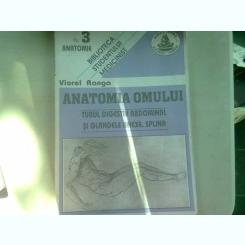 ANATOMIA OMULUI TUBUL DIGESTIV ABDOMINAL SI GLANDELE ANEXE. SPLINA -VIOREL RANGA (NR.3)