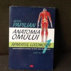 Anatomia omului - Victor Papilian volumul 1