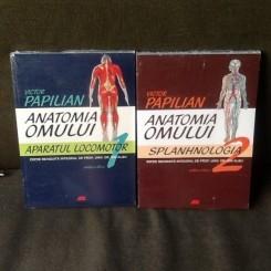 Anatomia omului - Victor Papilian volumul 1 si volumul 2